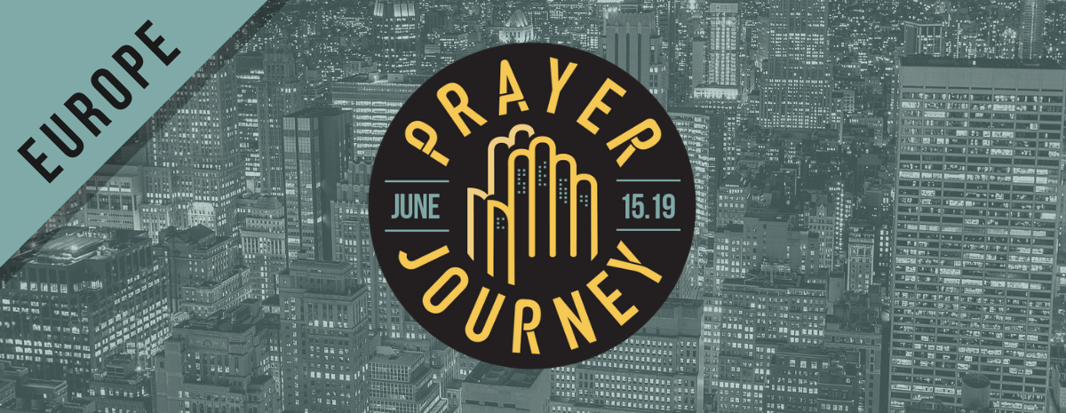 Prayer Journey 2019 - Europe
